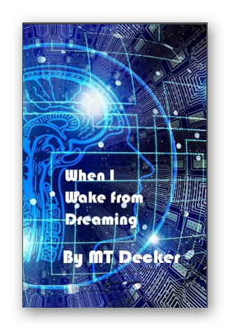 Cover image for When I Wake From Dreaming -